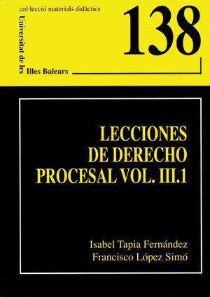 LECCIONES DE DERECHO PROCESAL III.1