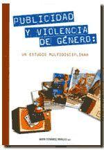 PUBLICIDAD Y VIOLENCIA DE GÉNERO: UN ESTUDIO MULTIDISCIPLINAR