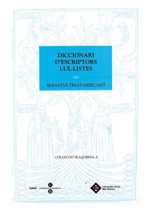 DICCIONARI D'ESCRIPTORS LUL·LISTES