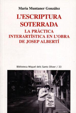 L'ESCRIPTURA SOTERRADA. LA PRÀCTICA