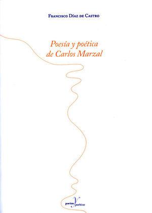 POESÍA Y POÉTICA DE CARLOS MARZAL
