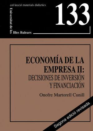 ECONOMÍA DE LA EMPRESA II : DECISIONES DE INVERSIÓN Y FINANCIACIÓN