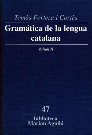 GRAMÁTICA DE LA LENGUA CATALANA. VOL. II