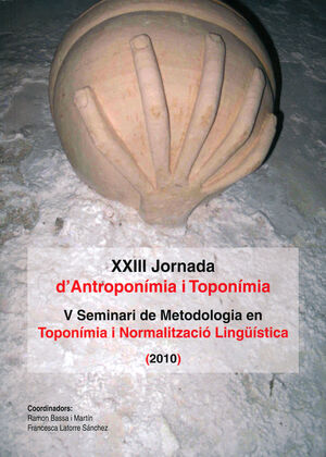 XXIII JORNADA D'ANTROPONÍMIA I TOPONÍMIA (2010). PORRERES (ILLES BALEARS), EL 27 DE MARZO DE 2010