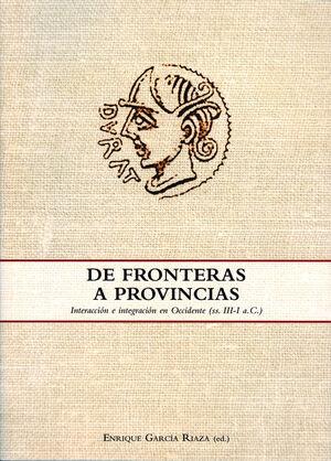 DE FRONTERAS A PROVINCIAS
