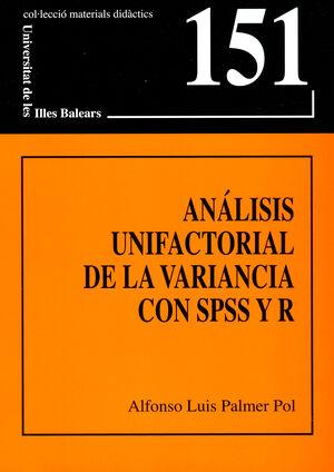 ANÁLISIS UNIFACTORIAL DE LA VARIANCIA CON SPSS Y R
