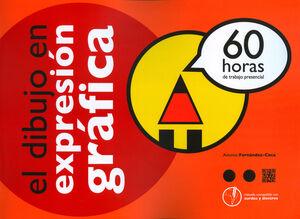 EL DIBUJO EN EXPRESIÓN GRÁFICA (60 HORAS)