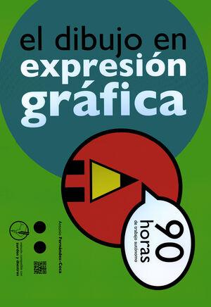 EL DIBUJO EN EXPRESIÓN GRÁFICA (90 HORAS)