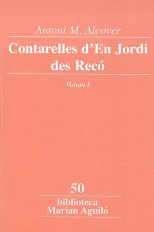 CONTARELLES D'EN JORDI DES RECÓ, VOL. 1