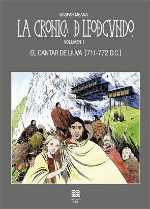 LA CRÓNICA DE LEODEGUNDO VOL. 1
