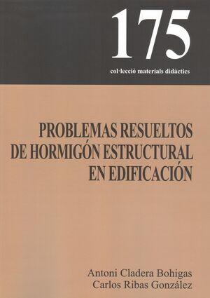 PROBLEMAS RESUELTOS DE HORMIGÓN ESTRUCTURAL EN EDIFICACIÓN
