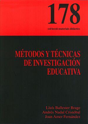 MÉTODOS Y TÉCNICAS DE INVESTIGACIÓN EDUCATIVA