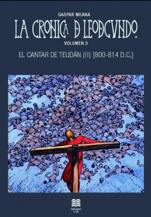 LA CRÓNICA DE LEODEGUNDO VOL. 3