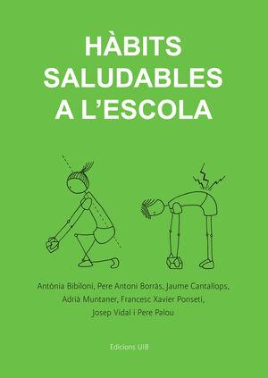 HÀBITS SALUDABLES A L'ESCOLA