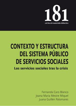 CONTEXTO Y ESTRUCTURA DEL SISTEMA PÚBLICO DE SERVICIOS SOCIALES