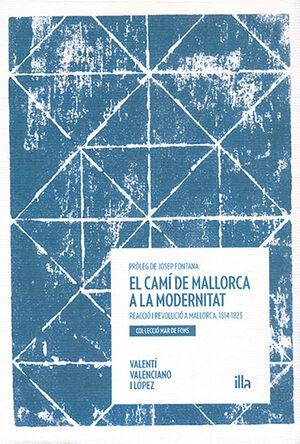 EL CAMÍ DE MALLORCA A LA MODERNITAT