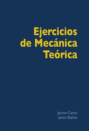 EJERCICIOS DE MECÁNICA TEÓRICA
