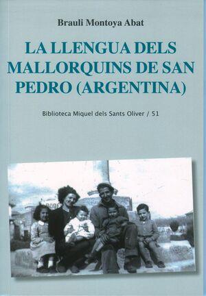 LA LLENGUA DELS MALLORQUINS DE SAN PEDRO (ARGENTINA)