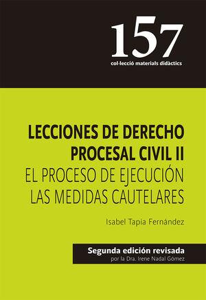 LECCIONES DE DERECHO PROCESAL CIVIL II (2ª EDICIÓN REVISADA)