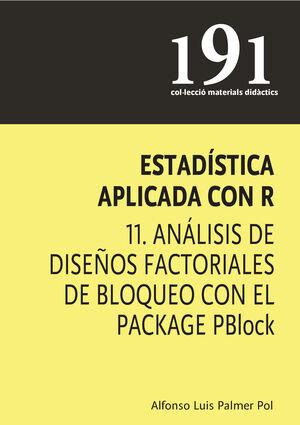 ESTADÍSTICA APLICADA CON R 11. ANÁLISIS DE DISEÑOS FACTORIALES DE BLOQUEO CON EL PACKAGE PBLOCK