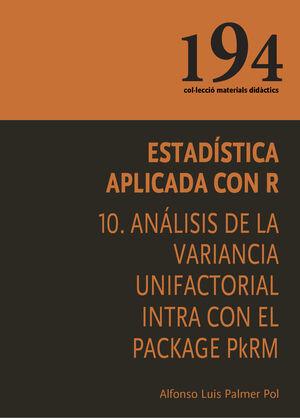 ESTADÍSTICA APLICADA CON R 10. ANÁLISIS DE LA VARIANCIA UNIFACTORIAL INTRA CON EL PACKAGE PKMEANS
