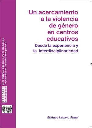 UN ACERCAMIENTO A LA VIOLENCIA DE GÉNERO EN CENTROS EDUCATIVOS