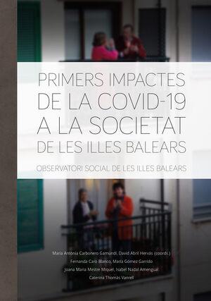 PRIMERS IMPACTES DE LA COVID-19 A LA SOCIETAT DE LES ILLES BALEARS