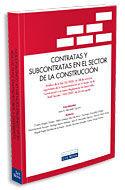 CONTRATAS Y SUBCONTRATAS EN EL SECTOR DE LA CONSTRUCCIÓN