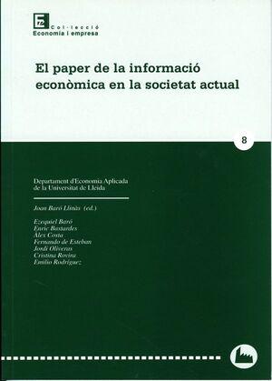 EL PAPER DE LA INFORMACIÓ ECONÒMICA EN LA SOCIETAT ACTUAL