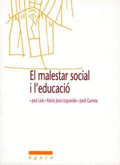 EL MALESTAR SOCIAL I L´EDUCACIÓ.