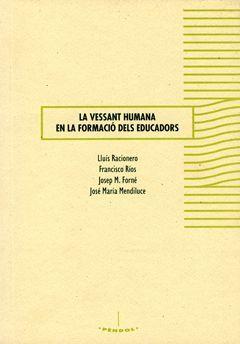 LA VESSANT HUMANA EN LA FORMACIÓ DELS EDUCADORS.