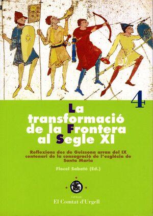 LA TRANSFORMACIÓ DE LA FRONTERA AL SEGLE XI