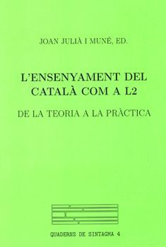 L'ENSENYAMENT DEL CATALÀ COM A L 2