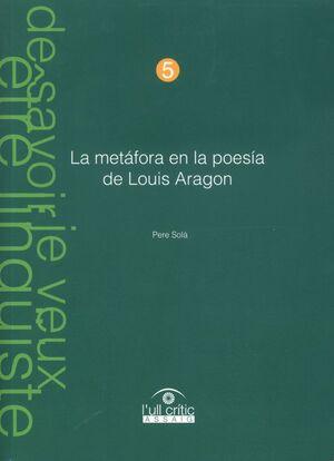 LA METÁFORA EN LA POESÍA DE LOUIS ARAGON