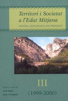 TERRITORI I SOCIETAT A L'EDAT MITJANA III