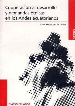 COOPERACIÓN AL DESARROLLO Y DEMANDAS ÉTNICAS EN LOS ANDES ECUATORIANOS.