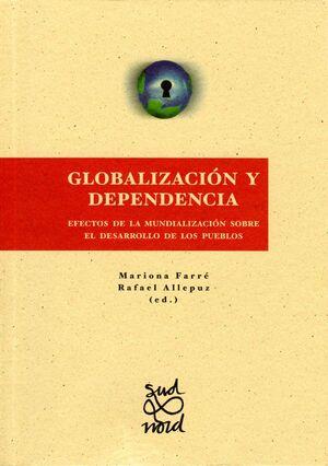 GLOBALIZACIÓN Y DEPENDENCIA.