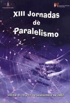 XIII JORNADAS DE PARALELISMO.