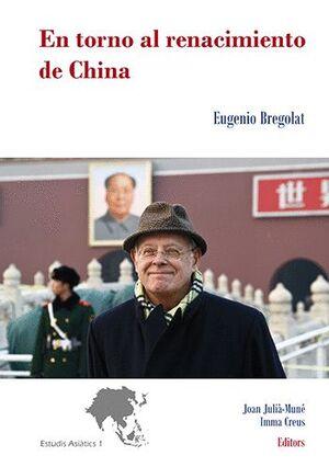 EN TORNO AL RENACIMIENTO DE CHINA