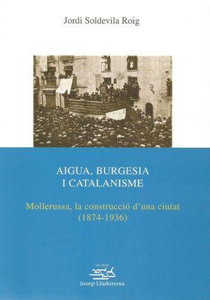 AIGUA, BURGESIA I CATALANISME