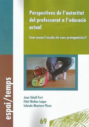 PERSPECTIVES DE L'AUTORITAT DEL PROFESSORAT A L'EDUCACIÓ ACTUAL.