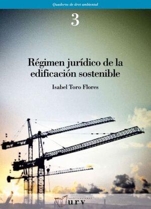 RÉGIMEN JURÍDICO DE LA EDIFICACIÓN SOSTENIBLE