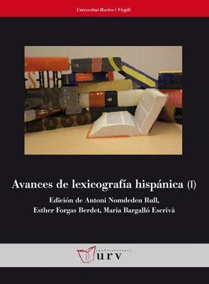 AVANCES DE LEXICOGRAFÍA HISPÁNICA (I)