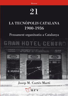 LA TECNÒPOLIS CATALANA 1900-1936