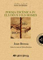 POESIA ESCÈNICA IV: ELS DÉUS I ELS HOMES