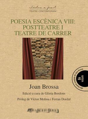 POESIA ESCÈNICA VIII: POSTTEATRE I TEATRE DE CARRER