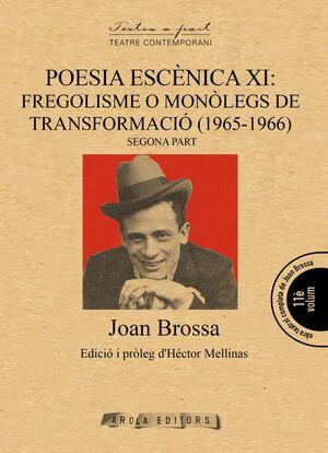 POESIA ESCÈNICA XI: FREGOLISME O MONÒLEGS DE TRANSFORMACIÓ (1965-1966) [2]