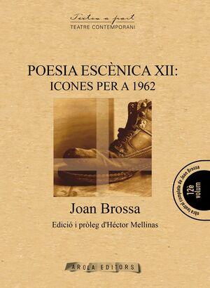 POESIA ESCÈNICA XII: ICONES PER A 1962