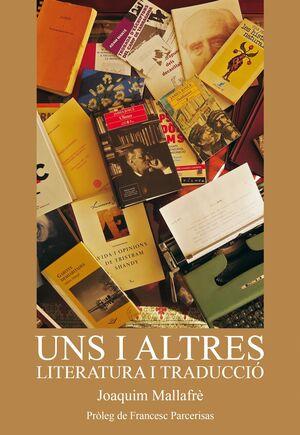 UNS I ALTRES, LITERATURA I TRADUCCIÓ
