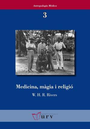 MEDICINA, MÀGIA I RELIGIÓ